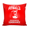 Pillow Cover - In Memory of All Pitbulls - True Best Friend