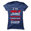 If You Abuse An Animal That Says All - True Best Friend
