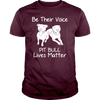 Be Their Voice Pillbull Lives Matter
