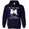 Be Their Voice Pitbull Lives Matter - Hoodie