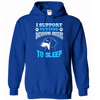 I Support - Hoodie - True Best Friend