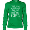 My Kids Have Four Legs - Long Sleeve - True Best Friend