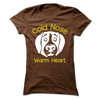 Cold Nose Warm Heart - True Best Friend