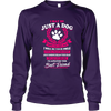 I May Be Just A Dog - Long Sleeve - True Best Friend