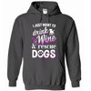 Hoodie - Wine & Dogs - True Best Friend