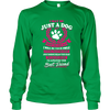 I May Be Just A Dog - Long Sleeve