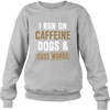Caffeine Dogs & Cuss Words - Sweatshirt