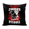 Pillow Cover - Zombies Pitbull - True Best Friend