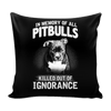 Pillow Cover - In Memory of All Pitbulls