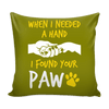 Pillow Cover - When I Need a Hand - True Best Friend