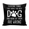 Pillow Cover - They have the Best - True Best Friend