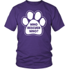 Who Rescued Who? - Unisex Shirt - True Best Friend