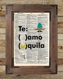 Tequila quote art, teamo tequila, funny tequila bar art -  - 2