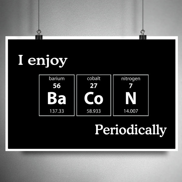 Periodic table wall art, Science art, Nerdy art, geeky art print, Bacon art