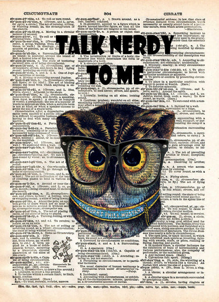 Talk Nerdy to Me, owl geeky nerdy print, dictionary page print -  - 1