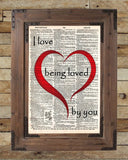Love quote, I love being loved by you quote,  words of romance, Vintage dictionary page book art print -  - 2