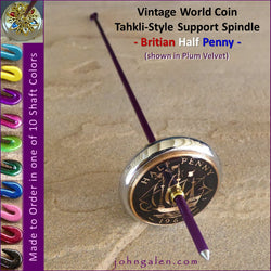 Vintage World Coin Tahkli-Style Support Spindle - 1966 Britain Half Penny - Choice of Shaft 10 Colors - FREE SHIPPING