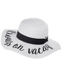 C.C Women's Paper Weaved Crushable Beach Embroidered Quote Floppy Brim Sun Hat, Always on Vacay