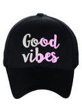 C.C Ponycap Color Changing Embroidered Quote Adjustable Trucker Baseball Cap, Good Vibes