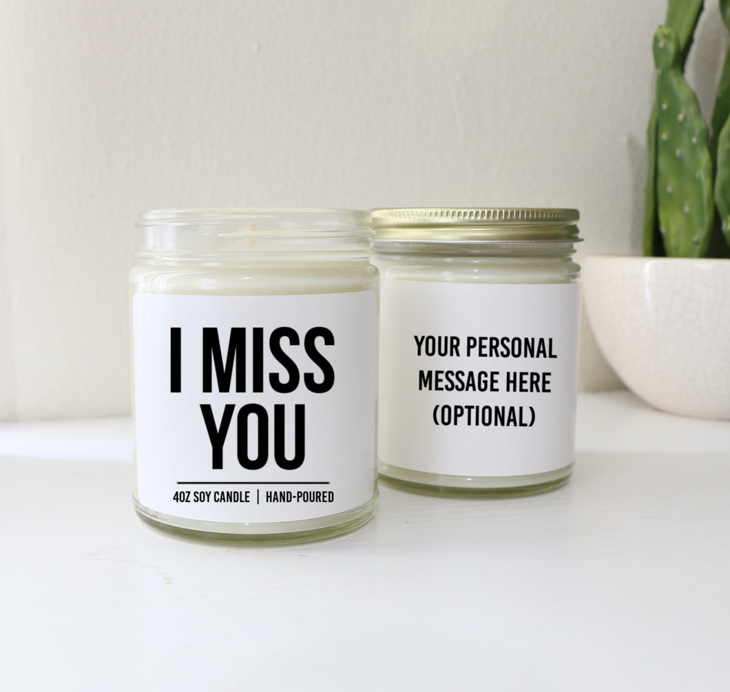 I Miss You Personalized Custom Scented Soy Candle Long Distance Gift