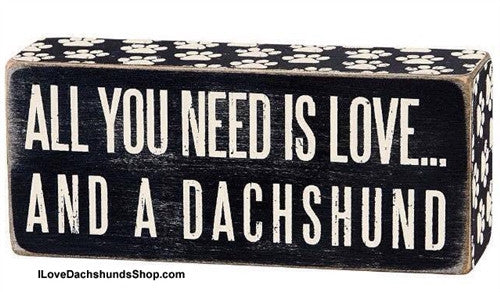 All You Need is Love and a Dachshund Sign