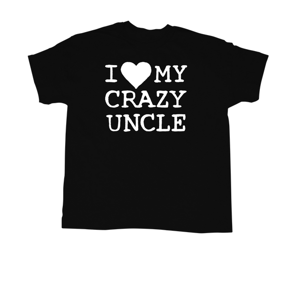 I ♥ My Crazy Uncle - T-shirt