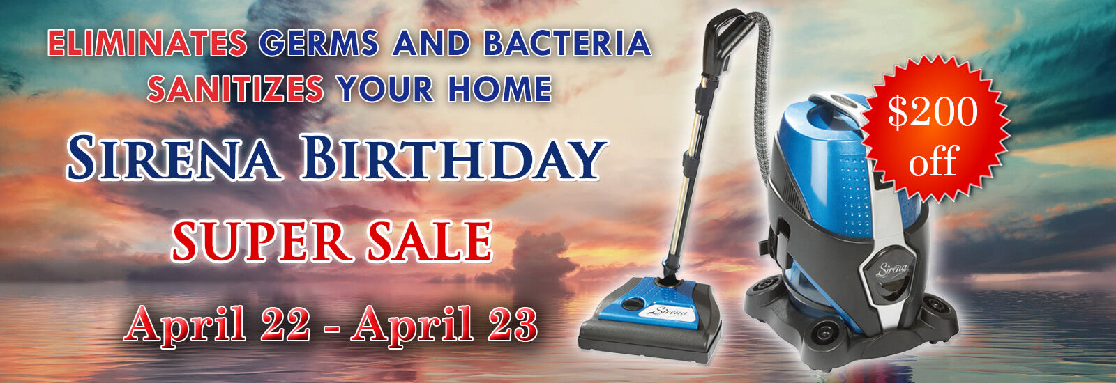 Sirena Birthday Special (USA) - Get $200 Off Sirena Vacuum Cleaner