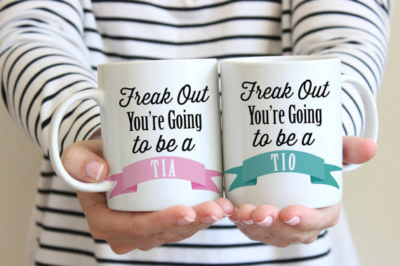 Pregnancy Announcement Freak Out You're going to be a Tia & Tio Mugs