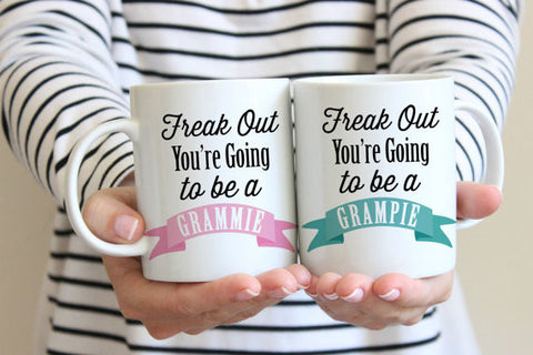 Pregnancy Announcement Freak Out You're going to be a Grammie & Grampie Mugs