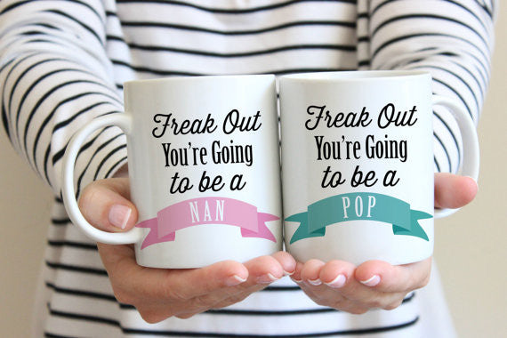 Pregnancy Announcement Freak Out You're going to be a Nan & Pop Mugs