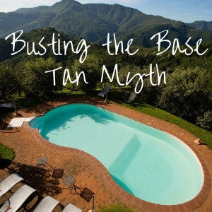 Busting The Base Tan Myth