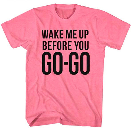Wham-Go-Go-Safety Pink t-shirt