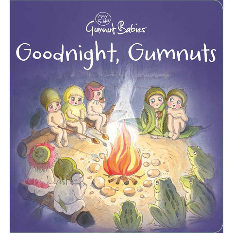 May Gibbs Gumnut Babies: Goodnight, Gumnuts
