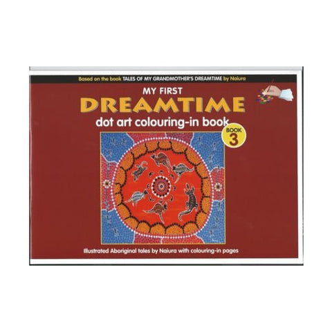 My First Dreamtime: Dot Art Colouring Book 3