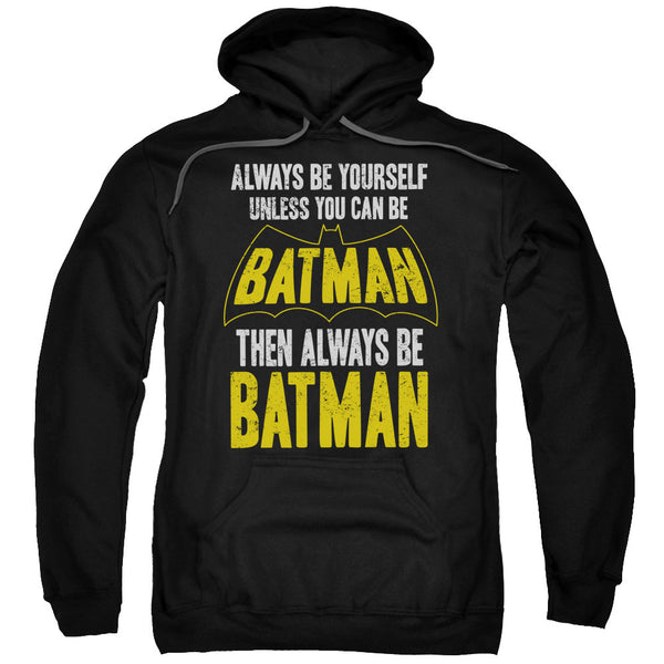 "Batman ""Be Batman"" Adult Hoodie"