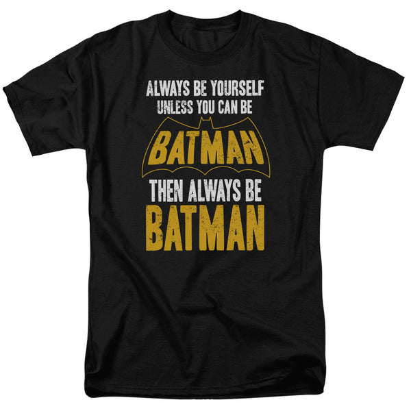 "Batman ""Be Batman"" Adult Tee"