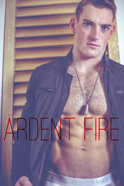 ARDENT FIRE