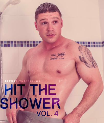 HIT THE SHOWER VOL. 4