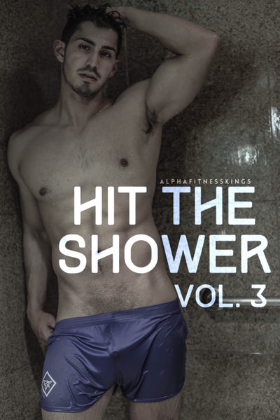 HIT THE SHOWER vol. 3