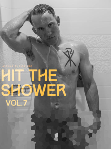 HIT THE SHOWER VOL. 7