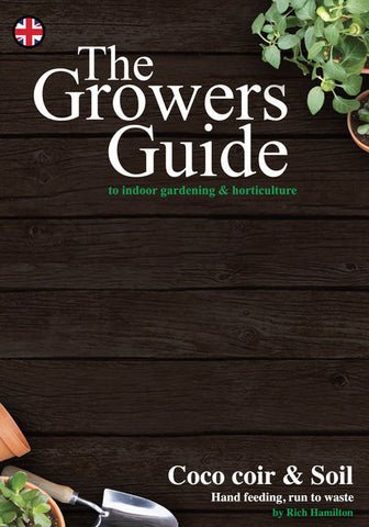 The Growers Guide to indoor gardening, hydroponics & horticulture, Coco and Soil Richard Hamilton (Book)