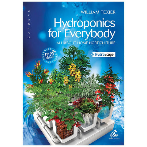 Hydroponics For Everybody (Book)
