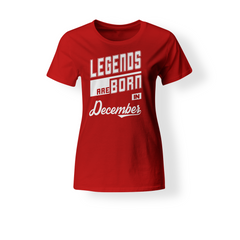 Legends Are Born In December Women's T-Shirt
