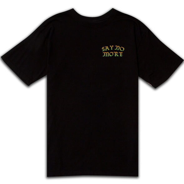 "AFTER MIDNIGHT ""SAY NO MORE"" S/S TEE - BLACK"