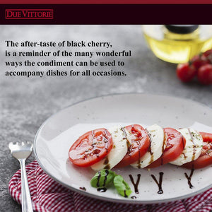 Balsamic Vinegar with Wonderful After-Taste of Black Cherry