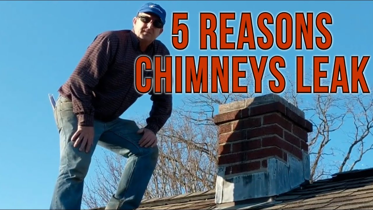 5 reasons why chimneys leak from masonry and chimney flashings