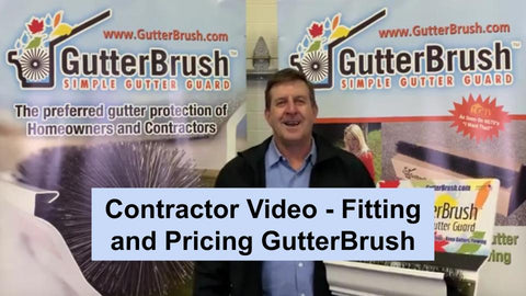 Contractor Video about Fitting and pricing GutterBrush Customer projects for profit