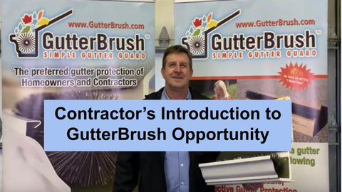 Introduction to the GutterBrush contractor gutter protection profit opportunity