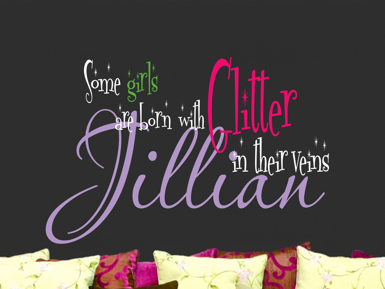 Some Girls are Born with Glitter in their Veins Personalized Wall Decal