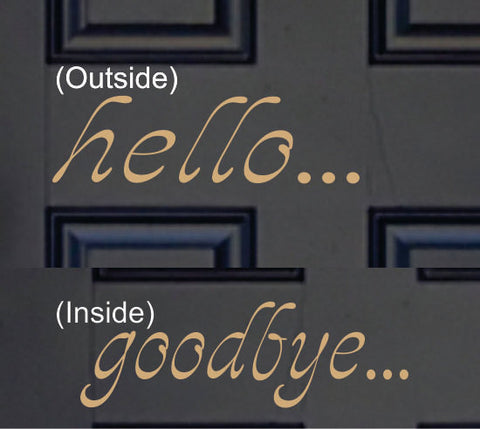 Hello - Goodbye Vinyl Decal
